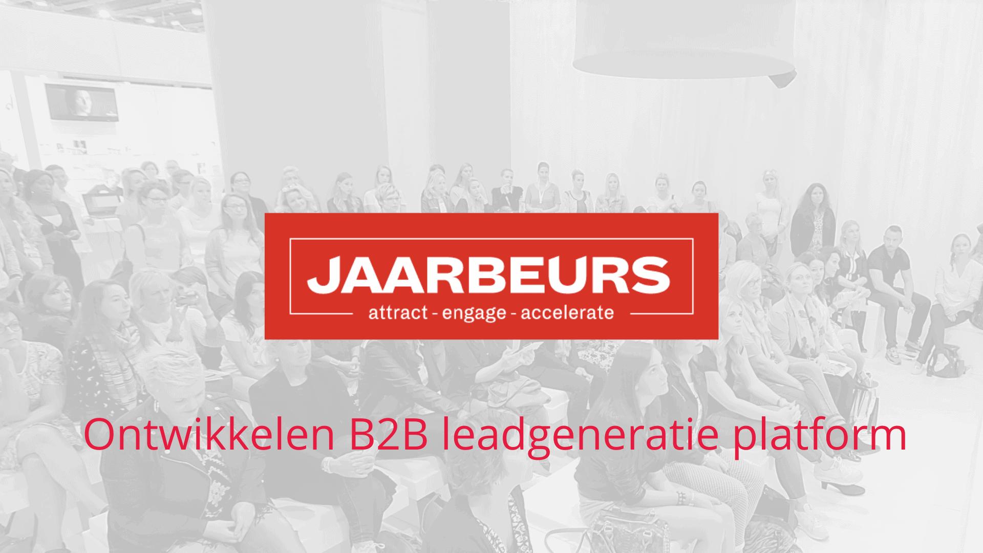 B2B lead generatie Jaarbeurs